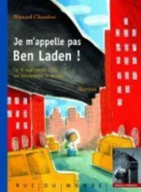 Je m'appelle pas Ben Laden !